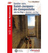 Wanderführer FFRP Topo-Guide 650 Frankreich - Sentier vers St-Jacques-de-Compostelle Geneve / Genf - Le Puy Federation Francaise de la Randonnee