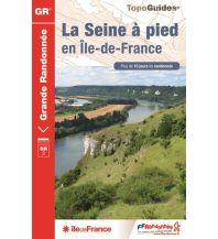 Weitwandern FFRP Topoguide GR2, La Seine à pied en Île-de-France Federation Francaise de la Randonnee