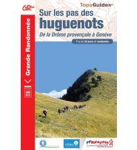 FFRP Topo Guide 965, Sur les pas des huguenots Federation Francaise de la Randonnee