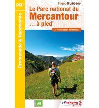 Wanderführer FFRP Topo Guide Le Parc national du Mercantour à pied Federation Francaise de la Randonnee
