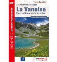 Weitwandern FFRP Topo Guide GR 5, GR 55, GR 5E: La Vanoise Federation Francaise de la Randonnee