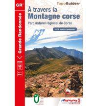 Weitwandern FFRP Topo Guide GR 20: À travers la montagne corse Federation Francaise de la Randonnee