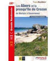 FFRP Topo Guide 347 Frankreich - Les Abers et la presqu'ile de Crozon Federation Francaise de la Randonnee