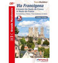 FFRP Topo Guide 1450 Frankreich - Via Francigena in Hauts-de-France Federation Francaise de la Randonnee