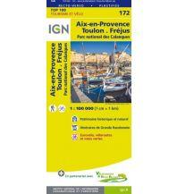 Straßenkarten Frankreich IGN-Karte 100-172, Aix-en-Provence, Toulon, Fréjus 1:100.000 Institut Geographique National