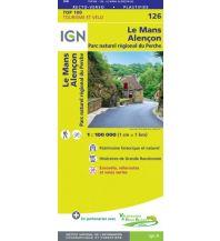 Straßenkarten Frankreich IGN Carte 126 Frankreich - Le Mans, Alencon 1:100.000 Institut Geographique National