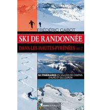 Skitourenführer Südeuropa Ski de Randonnée dans les Hautes-Pyrénées, Vol. 2 Rando Editions