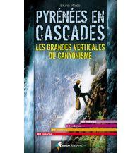 Canyoning Pyrenees en Cascades - Canyoningführer Rando Editions