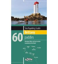 Kanusport Sea Kayaking Brittany/Bretagne - 60 paddles Le Canotier Editions