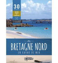 Kanusport Bretagne Nord en kayak de mer Le Canotier Editions