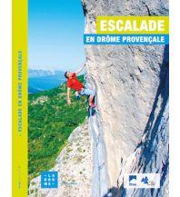 Sportkletterführer Frankreich Escalade en Drôme Provençale Fédération Française de la Montagne et de l'Escalade