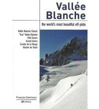 Skitourenführer Französische Alpen Vallée Blanche Off-Piste JMEditions