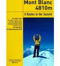 Wanderführer Mont Blanc 4810m - Hochtourenführer JMEditions