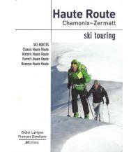 Skitourenführer Schweiz Ski Touring Haute Route Chamonix > Zermatt JMEditions