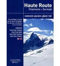 Wanderführer Haute Route Chamonix - Zermatt JMEditions
