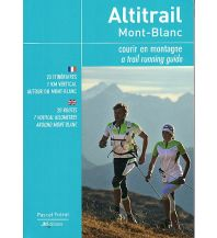 Frerot Pascal - Alitrail Mont Blanc - a trail running guide JMEditions