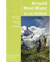 Weitwandern Around Mont Blanc JMEditions