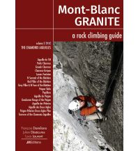 Alpinkletterführer Mont-Blanc Granite, a rock climbing guide, Volume/Band 2 JMEditions
