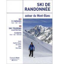 Ski de randonnée autour du Mont-Blanc JMEditions
