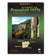 Sportkletterführer Frankreich Grimper en Provence Verte La Corditelle