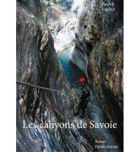 Canyoning Les canyons de Savoie Eigenverlag Patrick Chollot