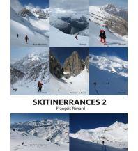 Skitourenführer weltweit Skitinerrances 2 Francoise Renard