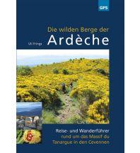 Reiseführer Die wilden Berge der Ardèche Ardechereisen