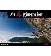 Bergtechnik Die 4. Dimension Geoquest Verlag