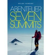 Bergerzählungen Abenteuer Seven Summits Helga Hengge