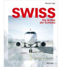 Ausbildung und Praxis Swiss – die Airline der Schweiz Neue Zürcher Zeitung Buchverlag