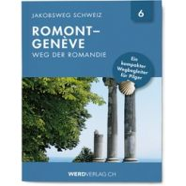 Wanderführer Weg der Romandie Werd Verlag Zürich