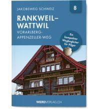 Weitwandern Jakobsweg-Booklet Nr. 8, Vorarlberg-Appenzeller-Weg Werd Verlag Zürich