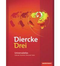 Weltatlanten Diercke Drei - aktuelle Ausgabe Westermann Schulbuchverlag GmbH.
