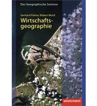 Das Geographische Seminar / Wirtschaftsgeographie Westermann Schulbuchverlag GmbH.
