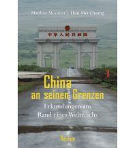 Bildbände China an seinen Grenzen Reclam Phillip, jun., Verlag GmbH