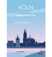 Köln zum Verweilen Reclam Phillip, jun., Verlag GmbH