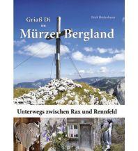 Bergerzählungen Griaß Di im Mürzer Bergland BluePlanetPhoto