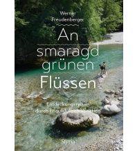 Reiseführer An smaragdgrünen Flüssen Styria Medien AG, Verlag Styria