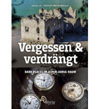 Reiseführer Vergessen & verdrängt Styria Medien AG, Verlag Styria