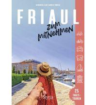 Reiseführer Friaul zum Mitnehmen Styria Medien AG, Verlag Styria