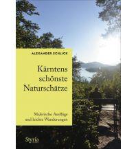 Reiseführer Kärntens schönste Naturschätze Styria Medien AG, Verlag Styria