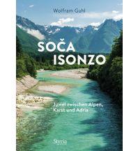 Reiseführer Soca – Isonzo Styria Medien AG, Verlag Styria
