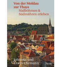 Reiseführer Von der Moldau zur Thaya Styria Medien AG, Verlag Styria