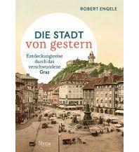 Die Stadt von gestern Styria Medien AG, Verlag Styria