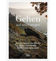 Gehen auf alten Wegen Styria Medien AG, Verlag Styria