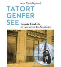 Tatort Genfer See Molden Verlag