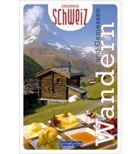 Wanderführer Wandern & Geniessen Erlebnis Schweiz Hallwag Kümmerly+Frey AG