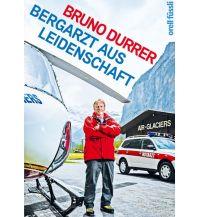 Bergerzählungen Bergarzt aus Leidenschaft Orell Füssli Verlag