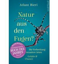 Naturführer Natur aus den Fugen? Orell Füssli Verlag
