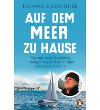 Törnberichte und Erzählungen Auf dem Meer zu Hause Penguin Deutschland